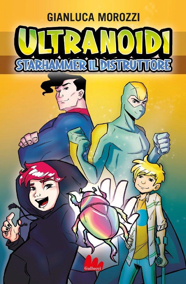 Ultranoidi - Starhammer il distruttore