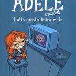 Adele Crudele - Tutto questo finirà male
