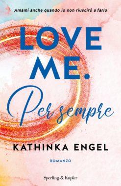Love me. Per sempre (Vol. 3)